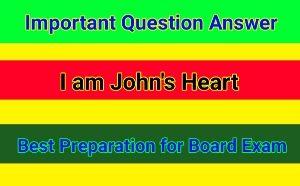 English Prose - I am John's Heart