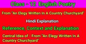 "From ""An Elegy Written In A Country Churchyard"""