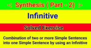 Synthesis of Sentences - Solved Exercise of Infinitive