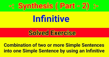 Synthesis of Sentences – Solved Exercise of Infinitive