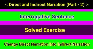 Direct and Indirect Speech - Interrogative Sentence
