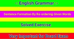 Sentence Formation By Re-ordering Given Words