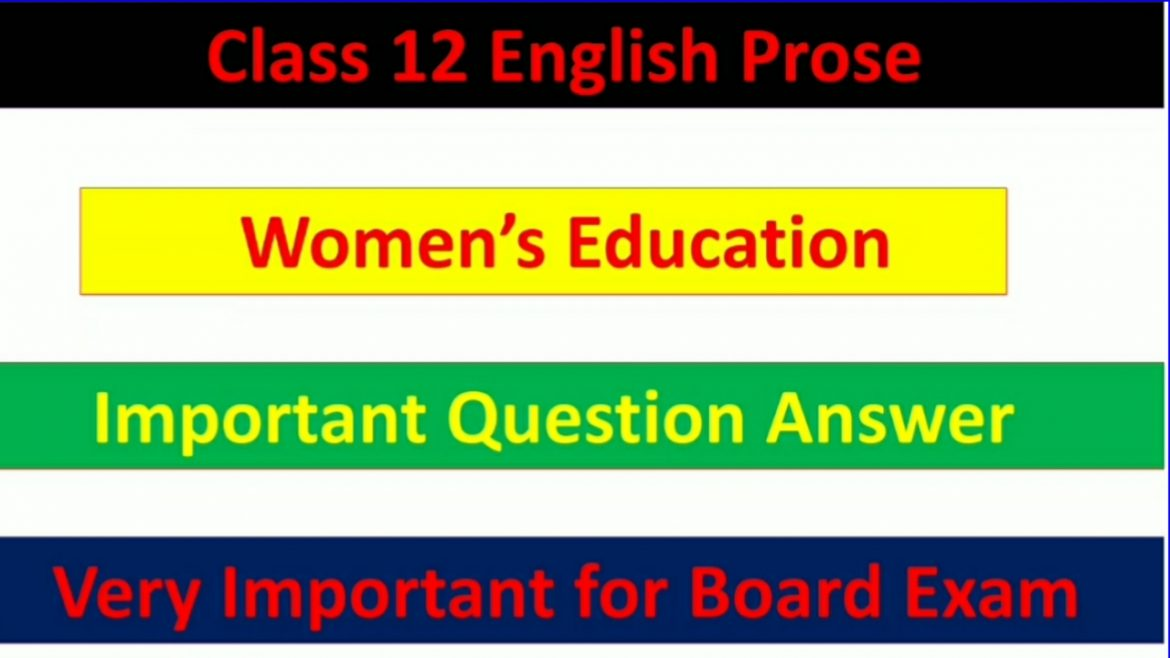 Women's Education – Important Question Answer