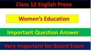 Women's Education - Important Question Answer