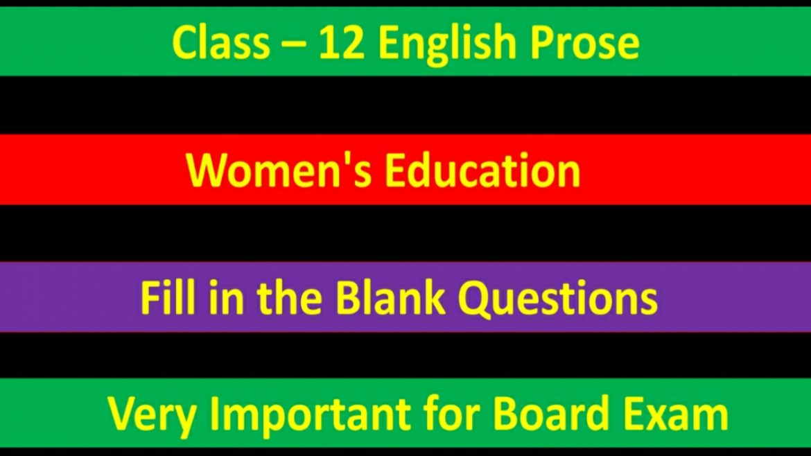 Women's Education – Important Fill in the blank questions