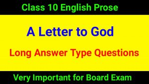 A Letter to God Long Answer Type Questions