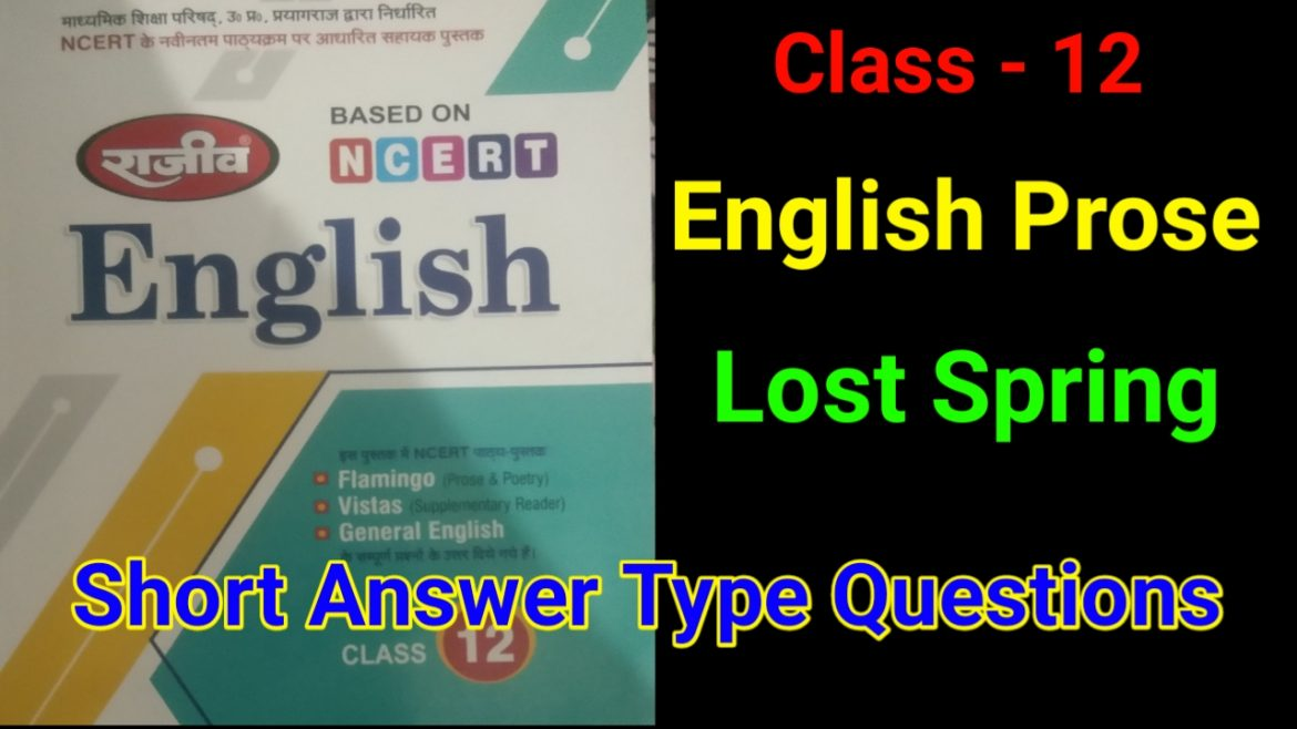 Lost Spring Short Answer Type Questions