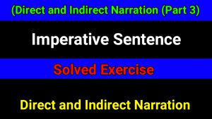 Direct and Indirect Narration - Imperative Sentence
