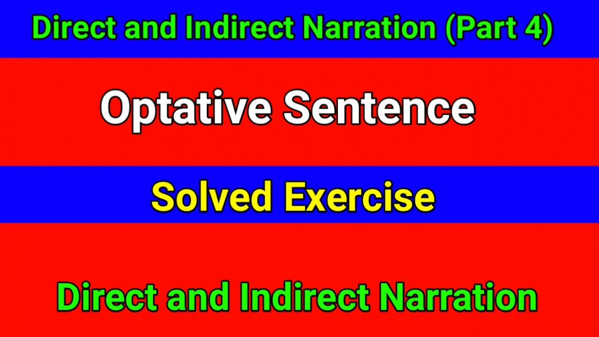 Direct and Indirect Narration – Optative Sentence