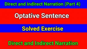 Direct and Indirect Narration - Optative Sentence