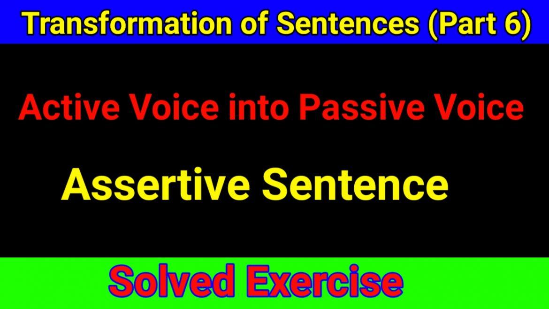 Passive Voice of Assertive Sentences